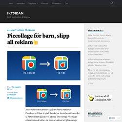 Piccollage för barn, slipp all reklam□ – IKTsidan