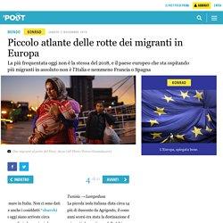 Piccolo atlante delle rotte dei migranti in Europa