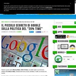 """Il piccolo segreto di Google sulla politica del """"20% time"""" - Androidiani.com"""