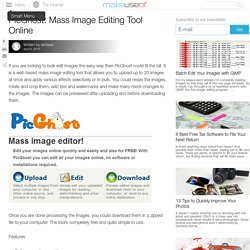 PicGhost: Mass Image Editing Tool Online