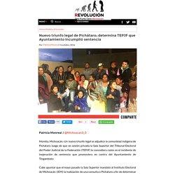 Nuevo triunfo legal de Pichátaro; determina TEPJF que Ayuntamiento incumplió sentencia