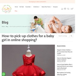 How-to pick-up clothes for a baby girl in online shopping?