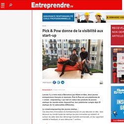 Pick & Pow donne de la visibilité aux start-up
