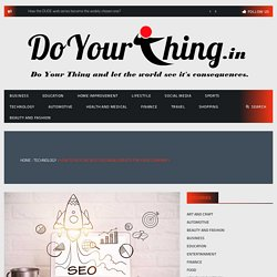 How To Pick The Best Seo India Experts For Your Company?