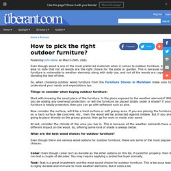 How to pick the right outdoor furniture?