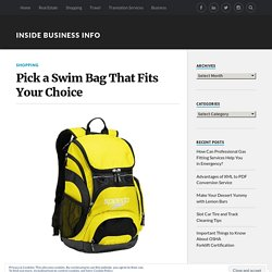 Pick a Swim Bag That Fits Your Choice