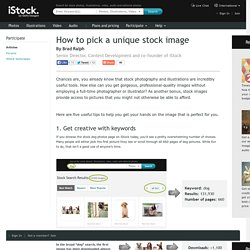 How to pick a unique stock image