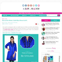 Pick of the Week - Solid Blue Rene Kurti