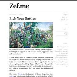 Pick Your Battles « I am Zef