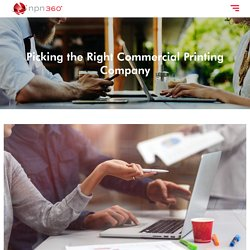 Picking the Right Commercial Printing Company - npn360