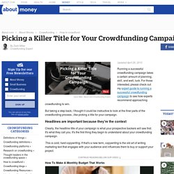 Picking a Title for Your Crowdfunding Campaign