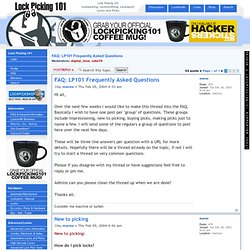 Lock Picking 101 • View topic - FAQ: LP101 Frequently Asked Questions