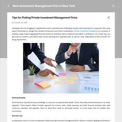 Tips for Picking Private Investment Management Firms