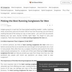 Picking the Best Running Sunglasses for Men