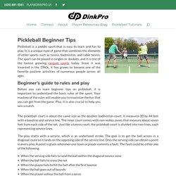 Pickleball Beginner Tips - Dink Pro