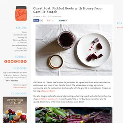 Guest Post: Pickled Beets with Honey from Camille Storch | Food in Jars