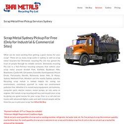 Scrap Metal Free Pickup Services Sydney - Shrimetals