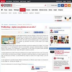 PicMonkey : stylez vos photos en un clic !