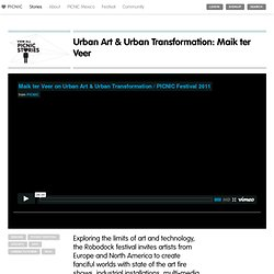 Urban Art & Urban Transformation: Maik ter Veer