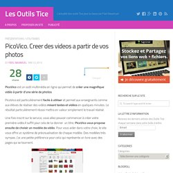 PicoVico. Creer des videos a partir de vos photos