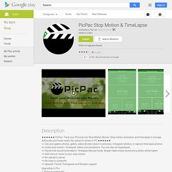 PicPac Stop Motion & TimeLapse - Android Apps on Google Play