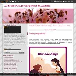 Contes pictographiés (1) - Au fil des jours, je vous parlerai de...Camille