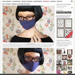 Hybrid Cloth Mask Pictorial Instructions – Iris Luckhaus