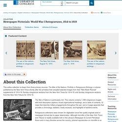 Newspaper Pictorials: World War I Rotogravures, 1914-1919