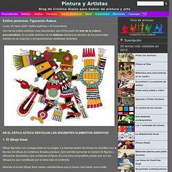 Estilos pictóricos. Figuración Azteca.