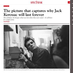 The picture that captures why Jack Kerouac will last forever