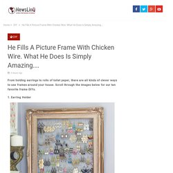 He Fills A Picture Frame With Chicken Wire. What He Does Is Simply Amazing…