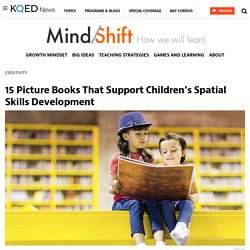 15 Picture Books That Support Children's Spatial Skills Development