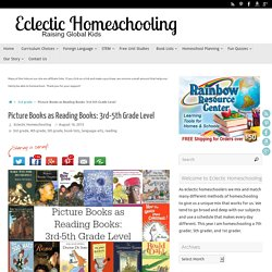 Picture Books as Reading Books: 3rd-5th Grade Level – Eclectic Homeschooling