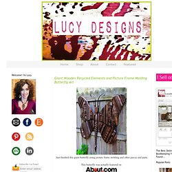 Lucy Designs: Giant Wooden Butterfly
