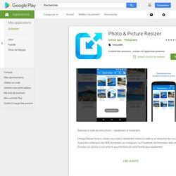 Photo & Picture Resizer – Applications sur GooglePlay