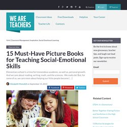 15 Must-Have Picture Books for Teaching Social-Emotional Skills