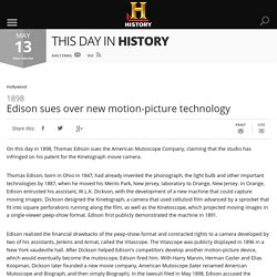 Edison sues over new motion-picture technology - May 13, 1898