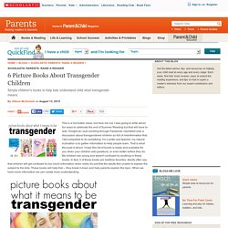6 Picture Books About Transgender Children