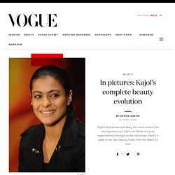 Complete Beauty Evolution of Kajol - Vogue India