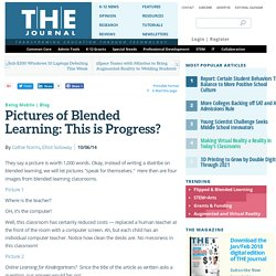 Pictures of Blended Learning: This is Progress?