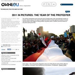 2011 In Pictures: The Year of the Protester
