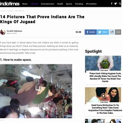 14 Pictures That Prove Indians Are The Kings Of Jugaad
