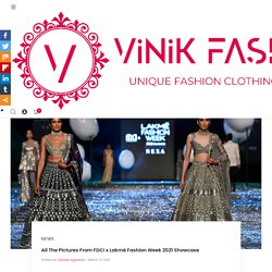 All The Pictures From FDCI x Lakmé Fashion Week 2021 Showcase