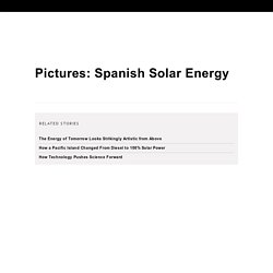 Pictures: Spanish Solar Energy