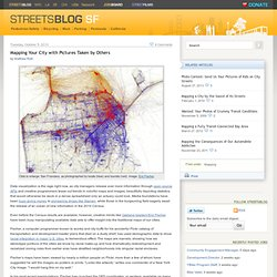 San Francisco » Mapping Your City with Pictures Taken by Others