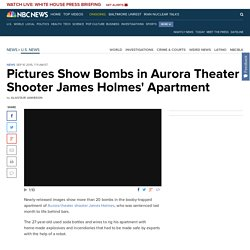 Pictures Show Bombs in Aurora Theater Shooter James Holmes' Apartment