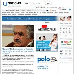 Mujica: No le pidamos al docente que arregle los agujeros que hay en el hogar