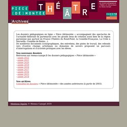 Pièce (dé)montée : dossiers pédagogiques théâtre