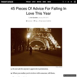45 Pieces Of Advice For Falling In Love This Year