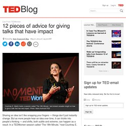 12 pieces of advice for giving talks that have impact